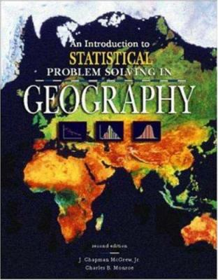 An Introduction to Statistical Problem Solving in Geography 9780697229717