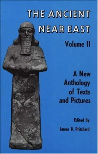 Ancient Near East, Volume 2: A New Anthology of Texts and Pictures 9780691002095