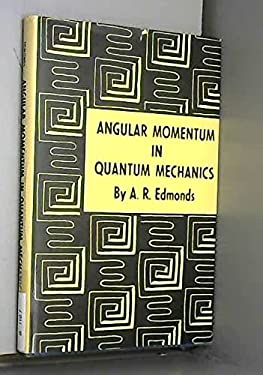 Angular Momentum in Quantum Mechanics 9780691079127