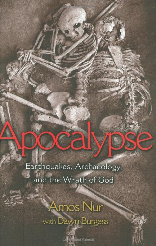 Apocalypse: Earthquakes, Archaeology, and the Wrath of God 9780691016023