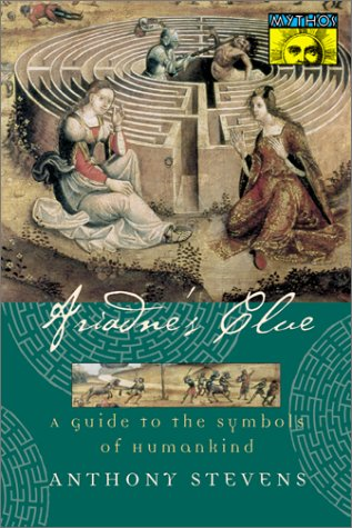 Ariadne's Clue: A Guide to the Symbols of Humankind 9780691086613