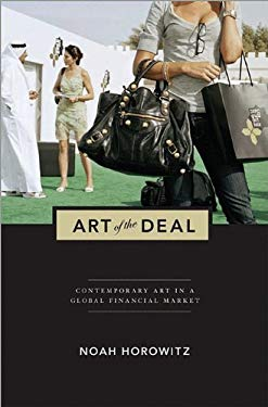 Art of the Deal: Contemporary Art in a Global Financial Market 9780691148328
