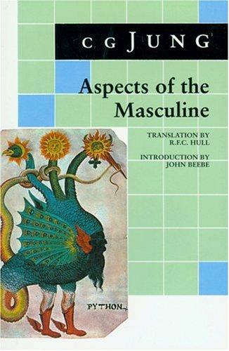 Aspects of the Masculine - Jung, Carl Gustav / Jung, C. G. / Beebe, John