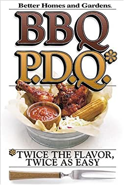 BBQ P.D.Q.: Twice the Flavor, Twice as Easy 9780696213175