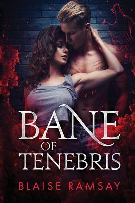 Bane of Tenebris (Wolfgods)
