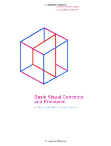 Basic Visual Concepts and Principles for Artists, Architects and Designers 9780697006516