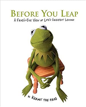 Before You Leap: A Frog's-Eye View of Life's Greatest Lessons 9780696232329