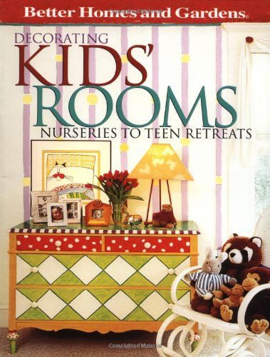 Better homes gardens decorating kid 39 s rooms by better for Better home and garden design a room