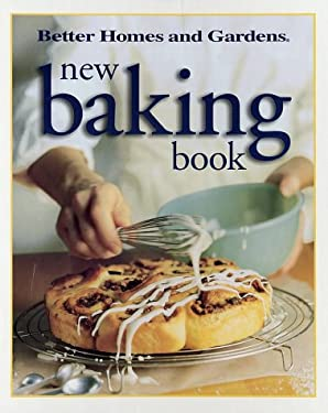 Better Homes & Gardens New Baking Book 9780696207990