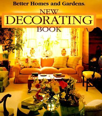 Better Homes and Gardening New Decorating Book 9780696000966