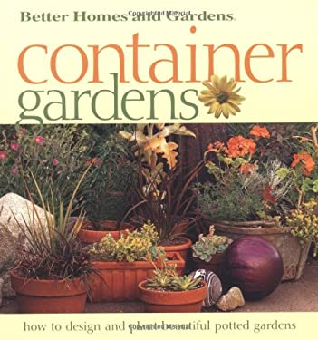 Better Homes and Gardens Container Gardens 9780696211256