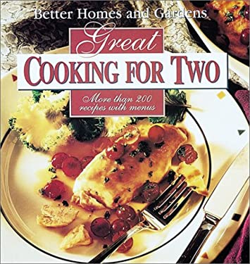 Better Homes and Gardens Great Cooking for Two 9780696019722