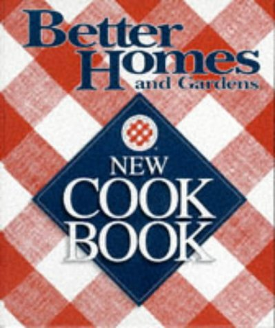 Better Homes and Gardens New Cookbook 9780696201882