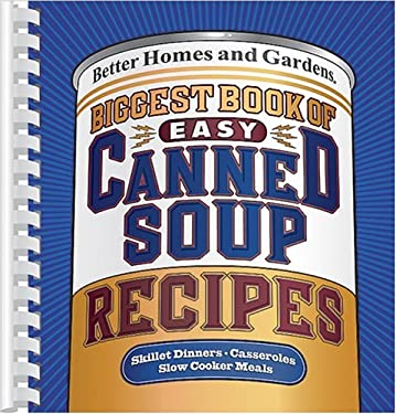 Biggest Book of Easy Canned Soup Recipes 9780696220876