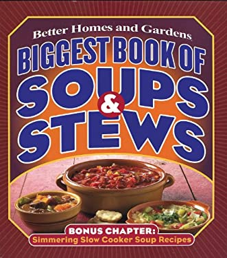 Biggest Book of Soups & Stews 9780696225802
