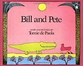 Bill and Pete - dePaola, Tomie