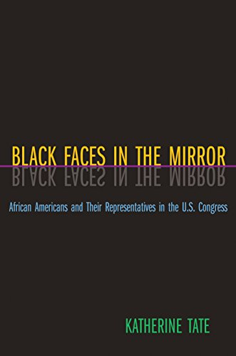 Black Faces in the Mirror: African Americans and Their Representatives in the U.S. Congress 9780691117867