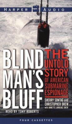Blind Man's Bluff: The Untold Story of American Submarine Espionage 9780694521920