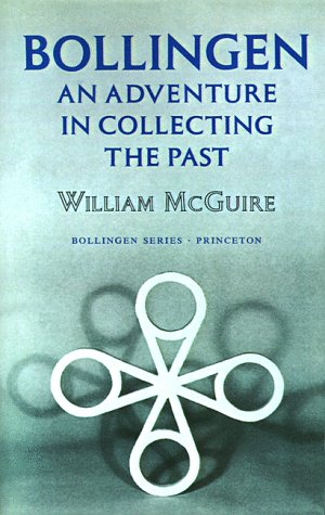 Bollingen: An Adventure in Collecting the Past 9780691099514