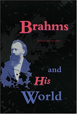 Brahms and His World 9780691091396