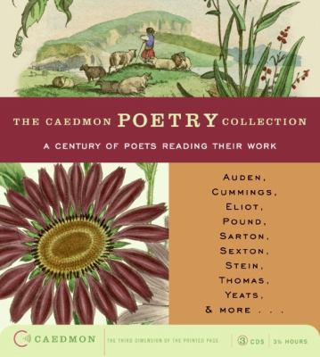 Caedmon Poetry Collection: A Century of Poets Reading Their Work CD: Caedmon Poetry Collection: A Century of Poets Reading Their Work CD 9780694522781