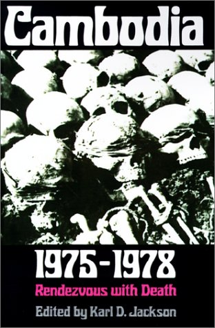 Cambodia, 1975-1978: Rendezvous with Death 9780691025414