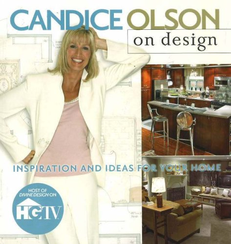 Candice Olson on Design: Inspiration & Ideas for Your Home 9780696225840
