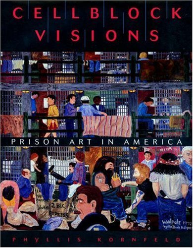 Cellblock Visions: Prison Art in America 9780691029764