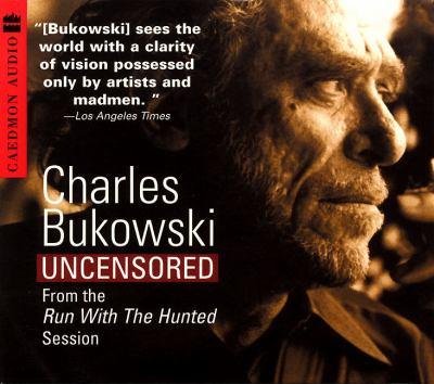 Charles Bukowski Uncensored CD: Charles Bukowski Uncensored CD 9780694524228