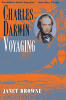 Charles Darwin: Voyaging 9780691026060