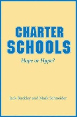 Charter Schools: Hope or Hype? 9780691129853