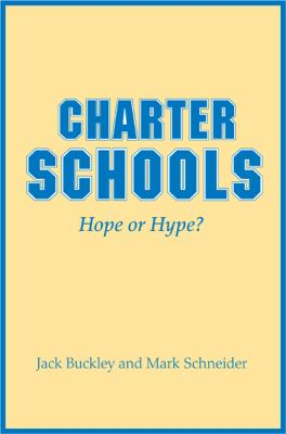 Charter Schools Charter Schools: Hope or Hype? Hope or Hype? 9780691143194