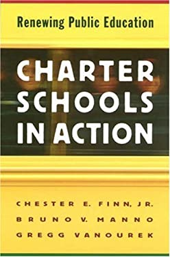 Charter Schools in Action: Renewing Public Education 9780691004808