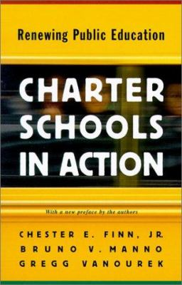 Charter Schools in Action: Renewing Public Education 9780691090085