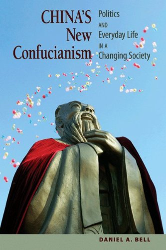 China's New Confucianism: Politics and Everyday Life in a Changing Society (New in Paper) 9780691145853