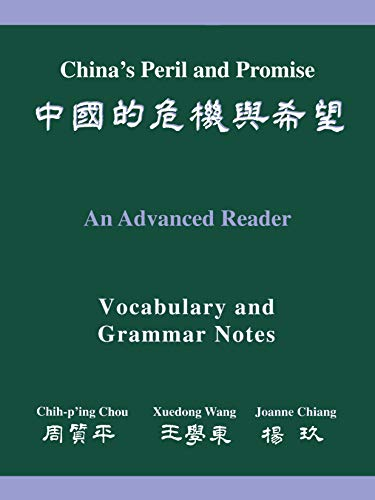 China's Peril And Promise: An Advanced Reader: Vocabulary And Grammar Notes 9780691089331