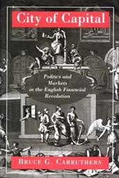 City of Capital: Politics & Markets in the English Financial 2547360