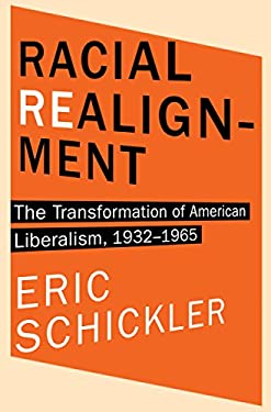 Civil Rights Realignment - New Deal Liberalism, Racial Liberalism