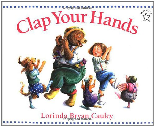 Clap Your Hands - Cauley, Lorinda Bryan