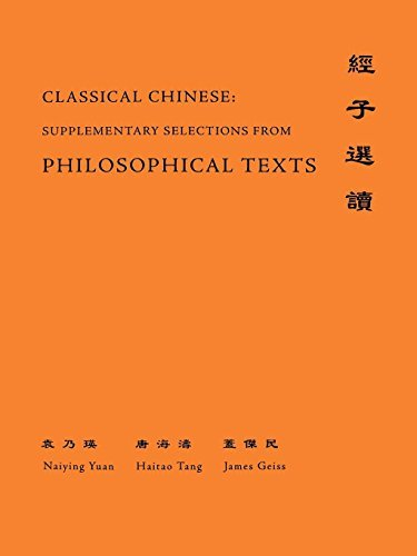 Classical Chinese: Supplementary Selections from Philosophical Texts 9780691118338