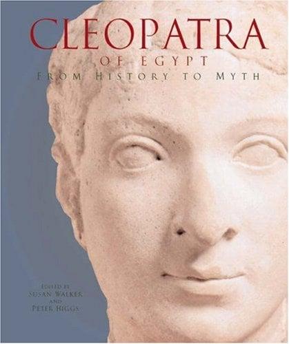 Cleopatra of Egypt: From History to Myth 9780691088358