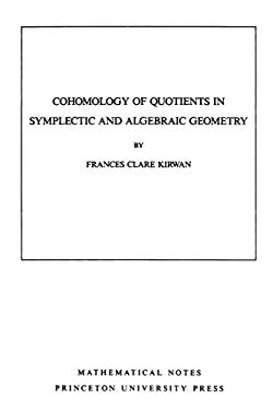 Cohomology of Quotients in Symplectic and Algebraic Geometry. (MN-31):