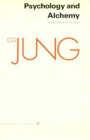 Collected Works of C.G. Jung, Volume 12: Psychology and Alchemy - Jung, Carl Gustav / Jung, C. G. / Read, Herbert Edward