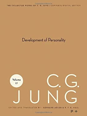 Collected Works of C.G. Jung, Volume 17: Development of Personality - Jung, Carl Gustav / Jung, C. G. / Read, Herbert Edward