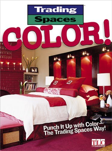 Color!: Punch It Up with Color--The Trading Spaces Way! 9780696217265