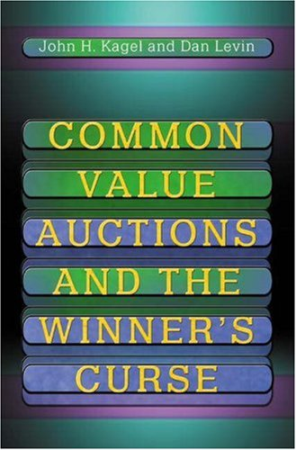 Common Value Auctions and the Winner's Curse 9780691016672