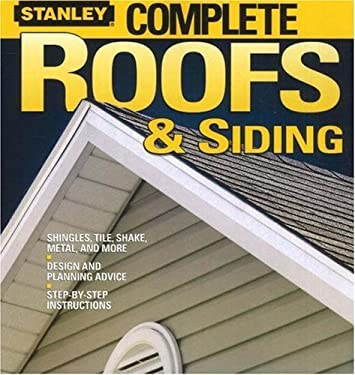 Complete Roofs & Siding 9780696232985