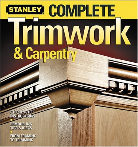 Complete Trimwork & Carpentry 9780696221149