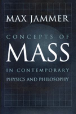 Concepts of Mass in Contemporary Physics and Philosophy 9780691010175