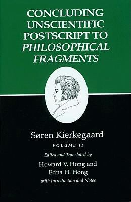 Concluding Unscientific PostScript to Philosophical Fragments 9780691074023